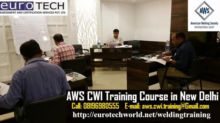 EurotechAWS CWI Certified welding inspector Training Seminar New Delhi Nov 2015